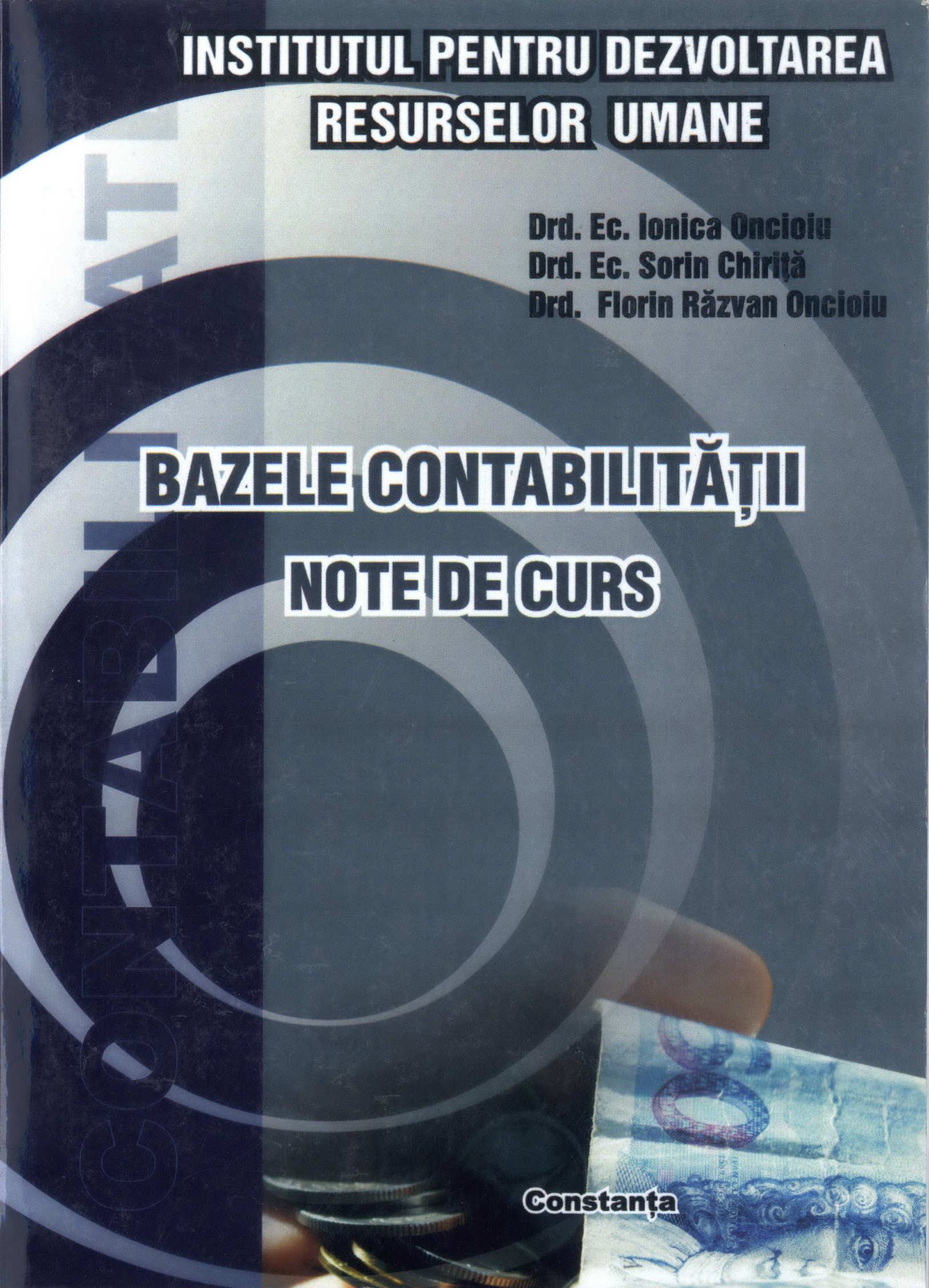 Autori: Oncioiu Ionica, Chirita Sorin, Oncioiu Florin Razvan