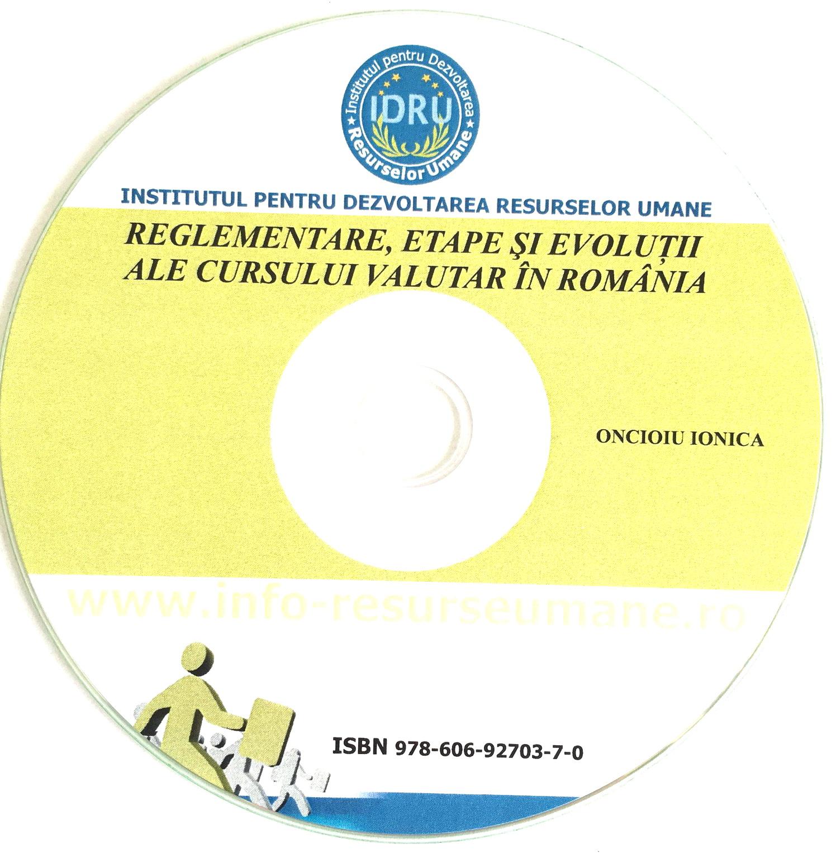 Reglementare, etape si evolutii ale cursului valutar in Romania